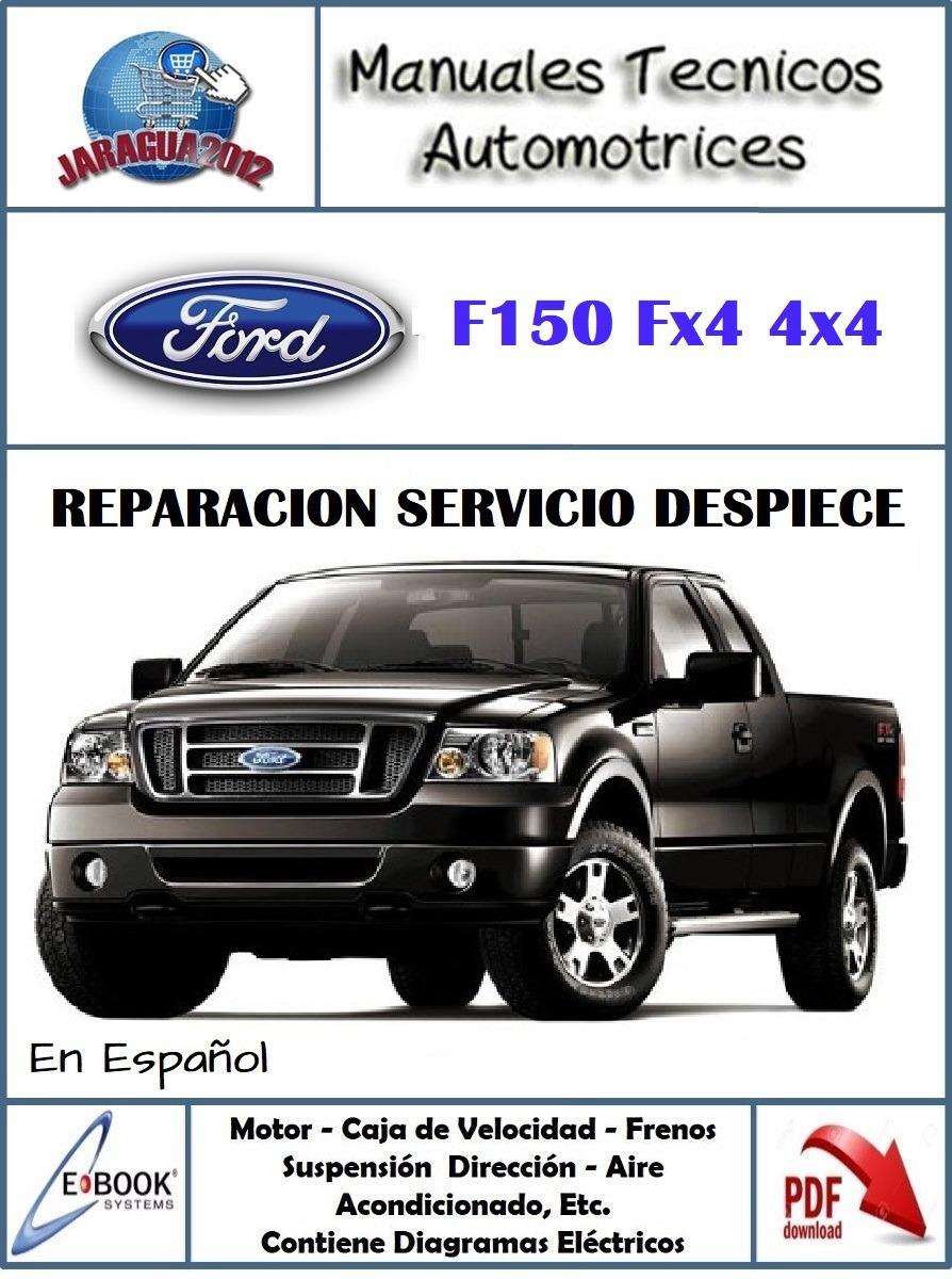 medium resolution of manual taller diagramas e ford f 150 fx4 05 2006 espa ol bs 14 000 00 en mercado libre