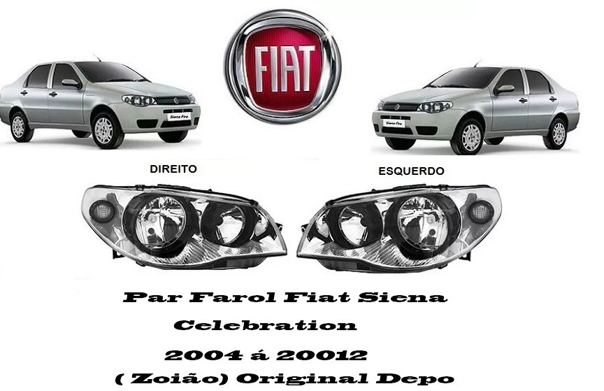 Par Farol Fiat Siena Celebration 2005 ( Zoião) Original