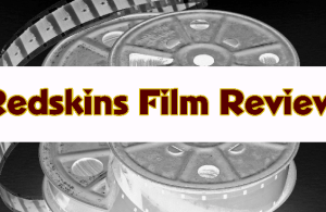 redskins film review
