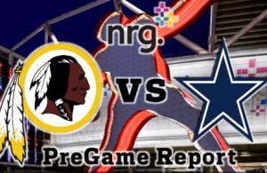 NRG Energy Pre-Game Report - Redskins vs Cowboys Week 13