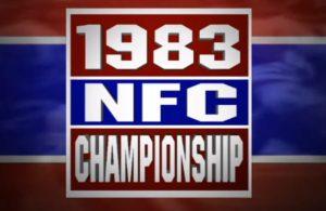1983 NFC Championship: Washington Redskins vs San Francisco 49ers
