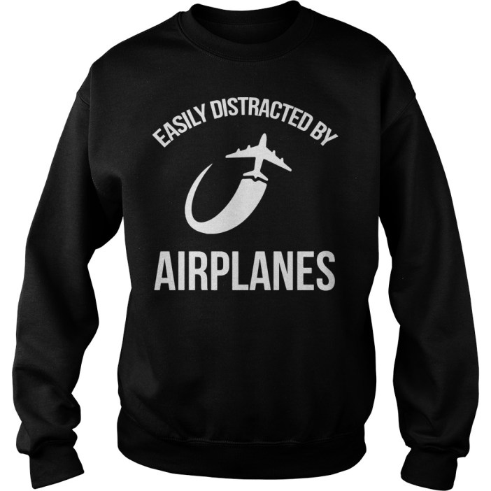 Easily distracted by airplanes Sweater