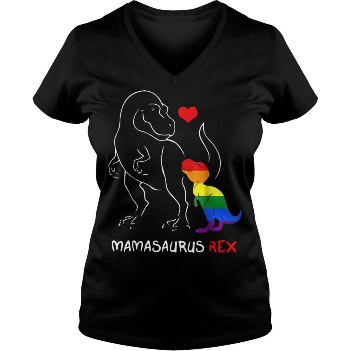 Mamasaurus Rex LGBT Mom Saurus V-neck t-shirt
