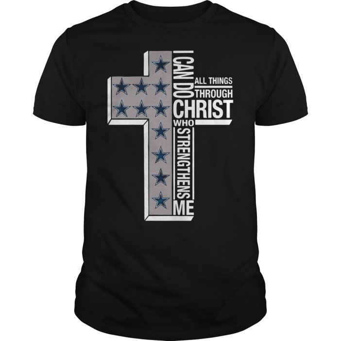 Dallas Cowboys I can do all things through Christ who strengthens me cross Guys shirt