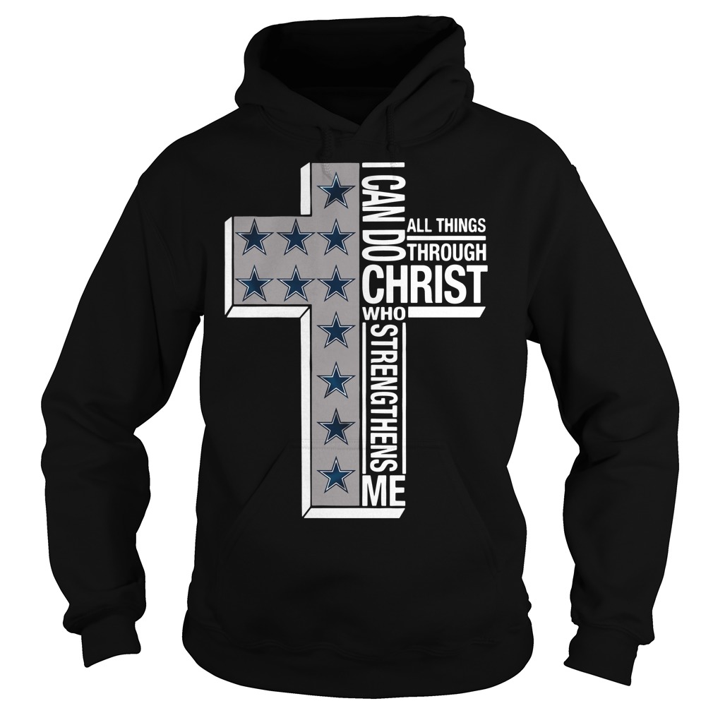 Dallas Cowboys I can do all things through Christ who strengthens me cross Hoodie