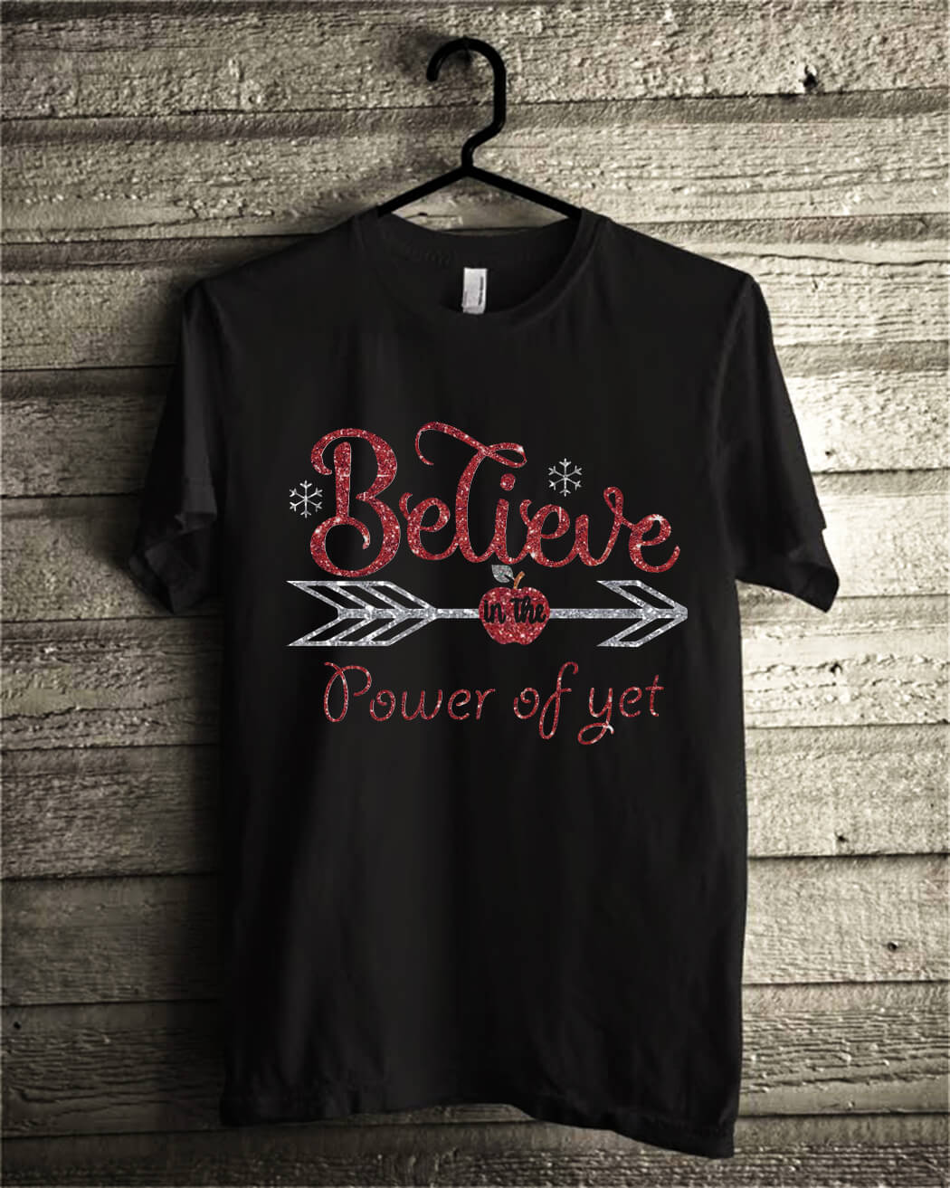 Believe in the power of yet shirt