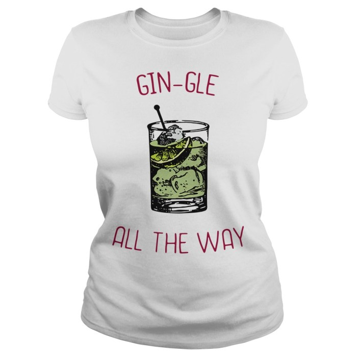 Gin-gle all the ways Ladies tee