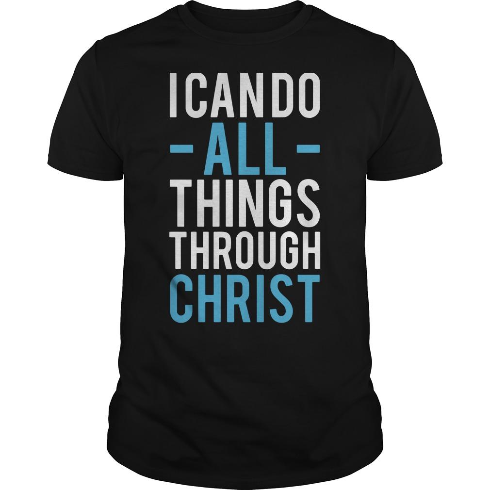 I can do all things through Christ shirt