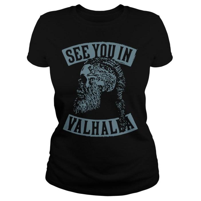 Viking see you in valhalla Ladies tee