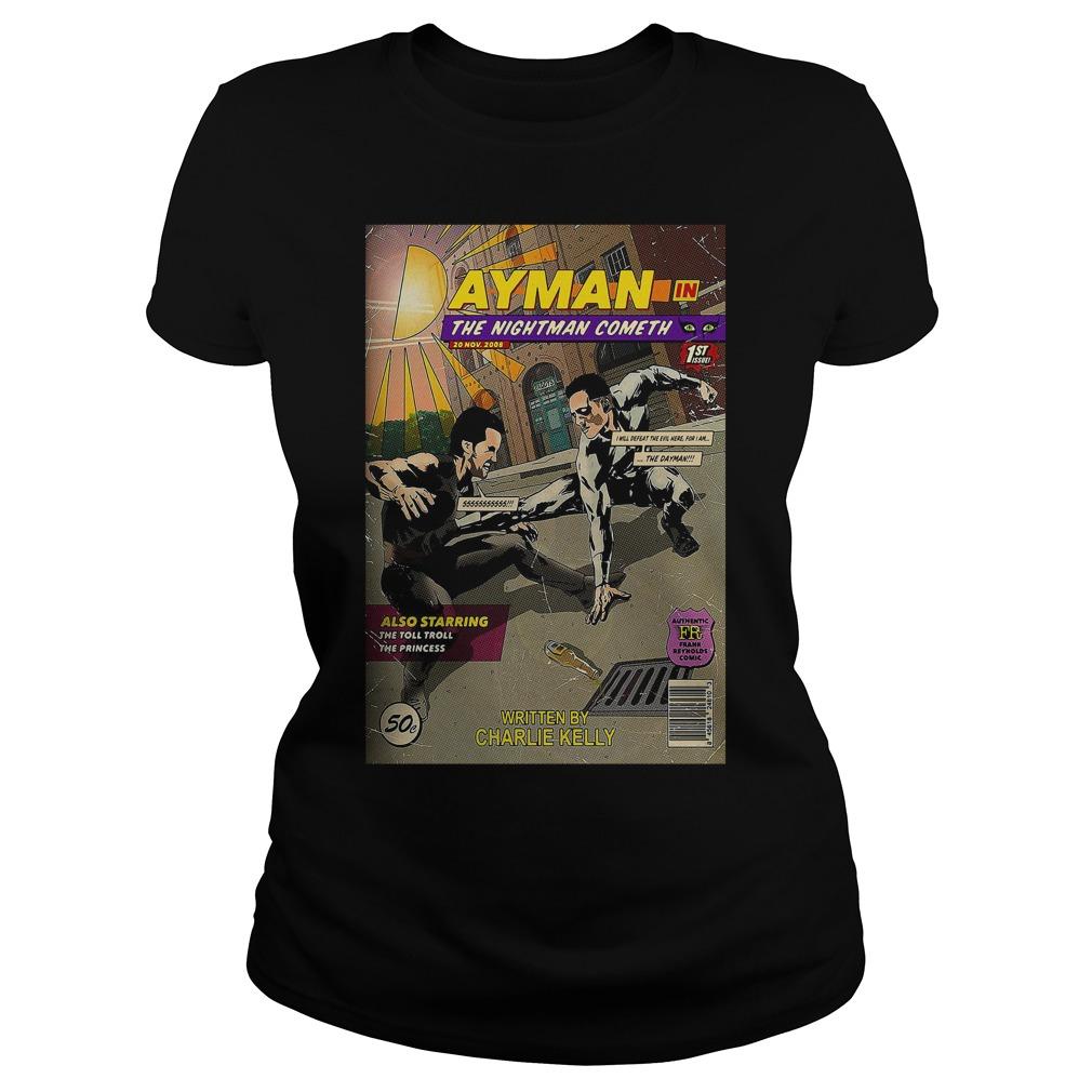 Dayman in the nightman cometh Ladies tee