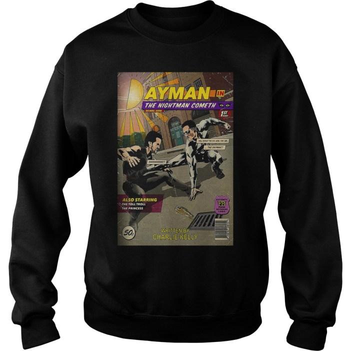 Dayman in the nightman cometh Sweater
