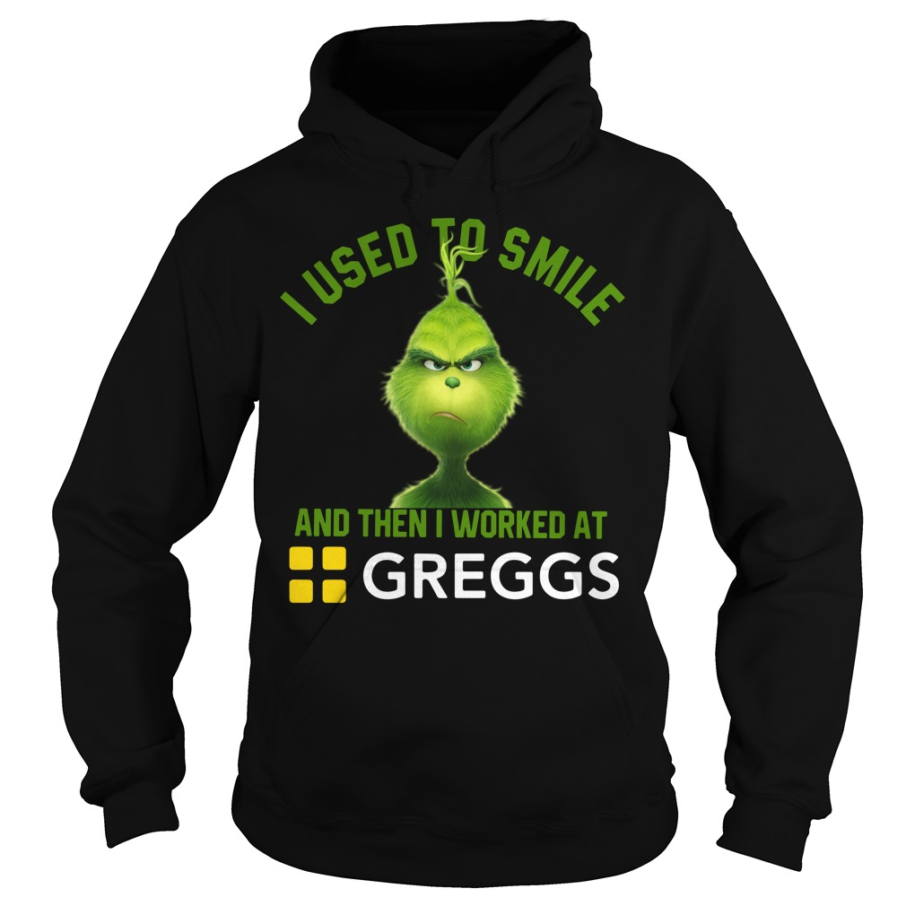 Grinch I used to smile and then I worked at Greggs Hoodie
