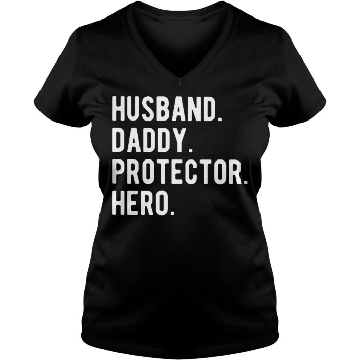 Husband daddy protector hero v-neck t-shirt