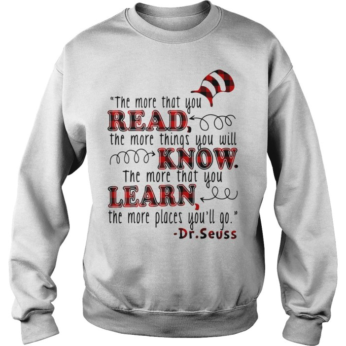 The more that you read the more things you will know Sweater