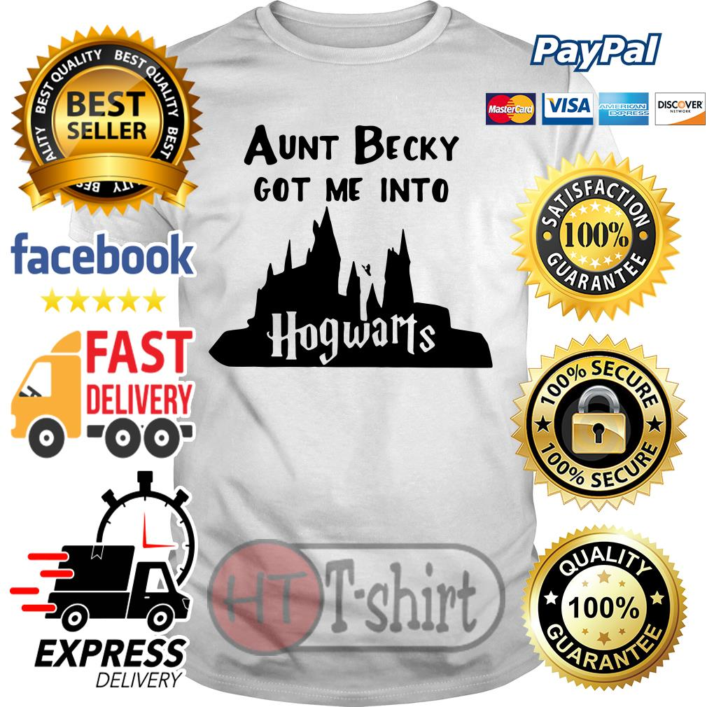 Aunt becky got me into Hogwarts shirt