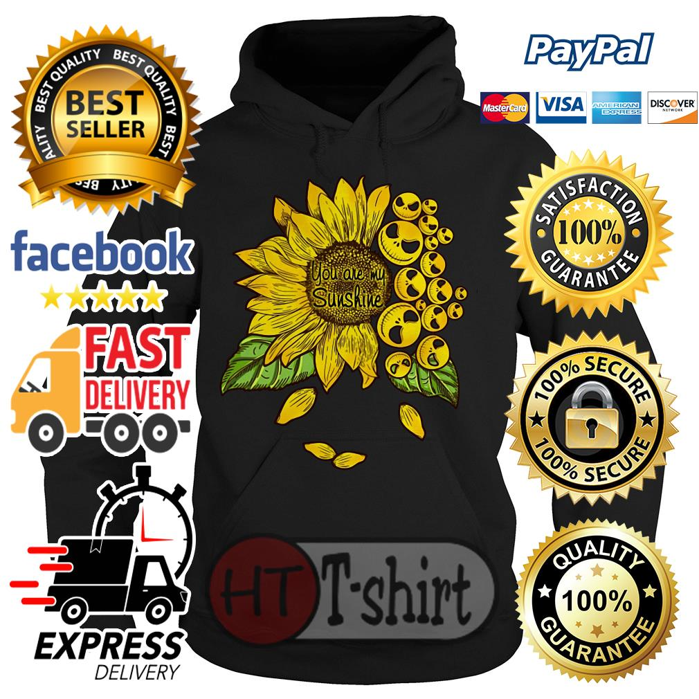 Face Jack Skellington you are my sunshine Sunflower Hoodie