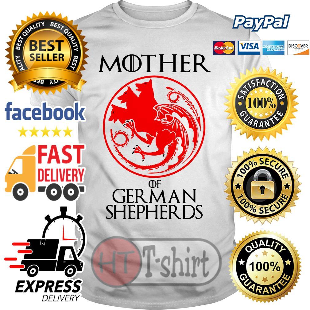 Game of Thrones Mother of German Shepherds shirt