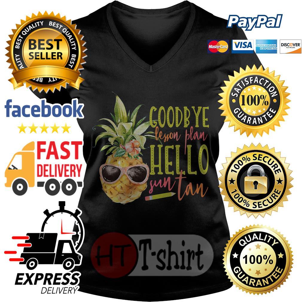 Pineapple Goodbye lesson plan hello sun tan V-neck t-shirt