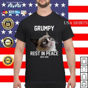 Grumpy cat rest in peace 2012 2019 shirt