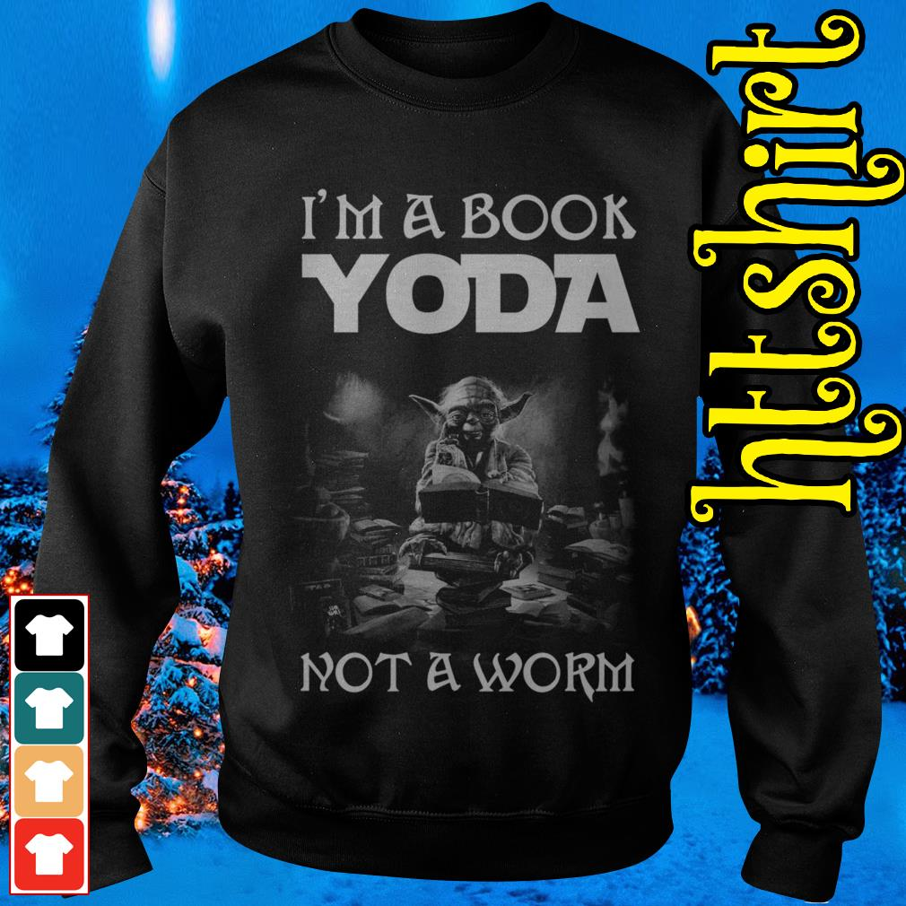 I'm a book Yoda not a worm Sweater