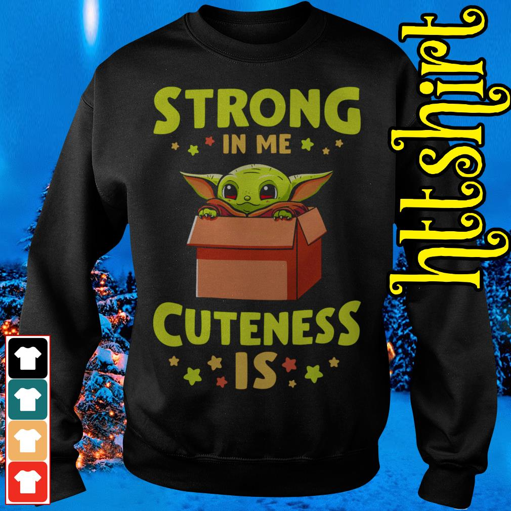 Official Baby Yoda strong in me cuteness is Sweater