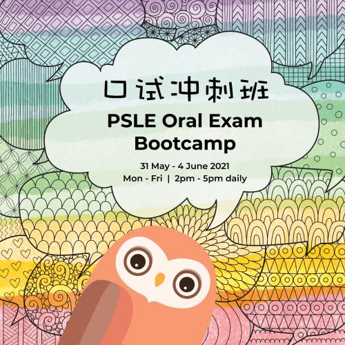 Jun 2021 PSLE Oral Exam Bootcamp