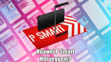 Hol érdemes Huawei P Smartot vásárolni?