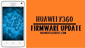 How to Flash Huawei Y360 Stock Firmware – All Firmwares