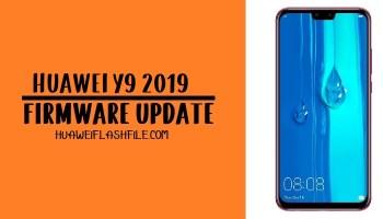 How to Flash Huawei Y9 2019 Stock Firmware – Huawei Firmware