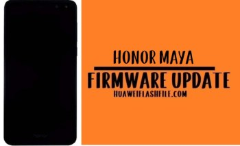 How to Flash Huawei Honor Maya Stock Firmware – All Firmwares