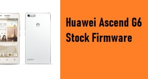 How to Flash Huawei Ascend G6 Stock Firmware – All Firmwares