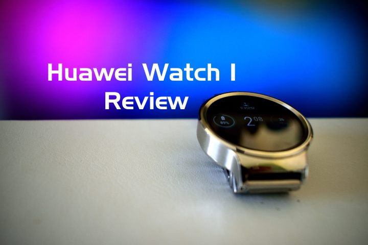 Huawei Watch Review
