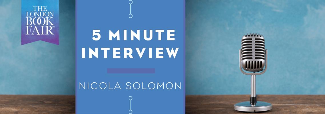5 Minute Interview with Nicola Solomon