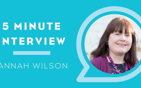 5 Minutes with Hannah Wilson