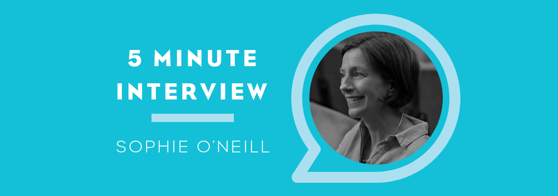 5 Minute Interview with Sophie O'Neill
