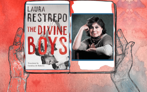LBF Book Club Book Review – The Divine Boys by Laura Restrepo