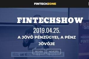 FINTECHSHOW - A jövő pénzügyei, a pénz jövője @ BUDAPEST KONGRESSZUSI KÖZPONT   Budapest   Magyarország