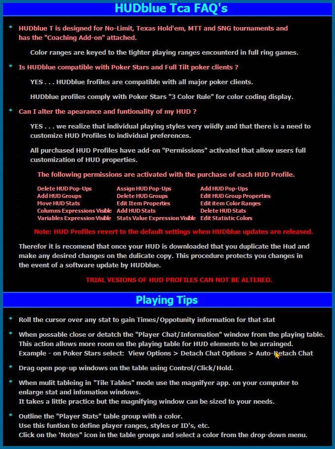 HUDblue Tca, MTT (Coaching Version) HUD FAQS and playing tips.
