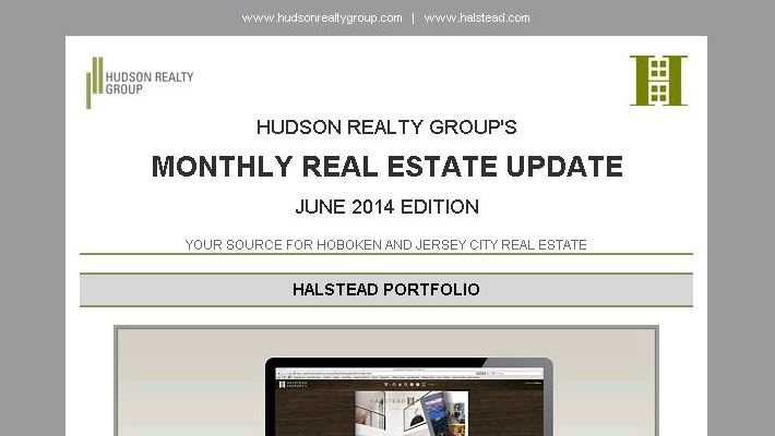 Hudson Realty Group Update – June 2014 Edition  |  Hoboken and Jersey City Real Estate
