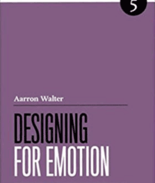 Designing for Emotion
