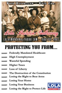 LOLA 4 Montana Campaign Poster: Protecting you from...