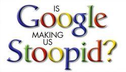 google_stoopid
