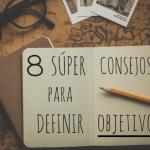 8 Súper Consejos para definir Objetivos Estratégicos como un Rockstar