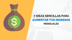 Ideas aumentar ingresos mensuales