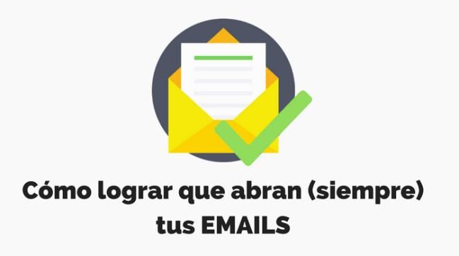 como-conseguir-que-abran-tus-emails