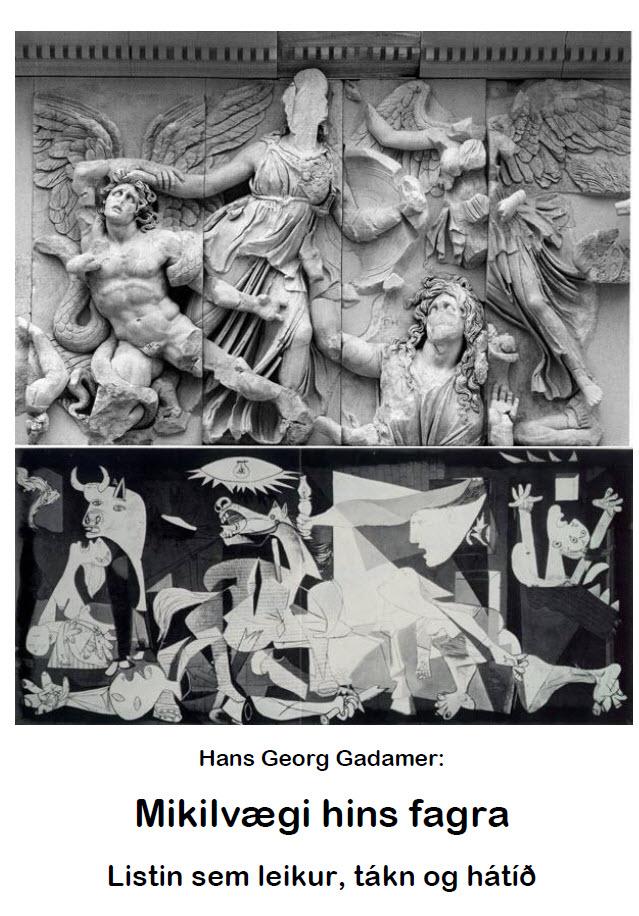 MIKILVÆGI HINS FAGRA – Hans Georg Gadamer