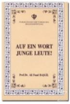 Ali Fuat Başgil-Auf ein Wort Junge Leute (Gençlerle Başbaşa - Almanca)