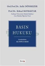 köksal Bayraktar- Basın Hukuku