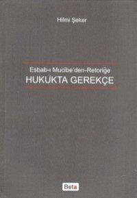 Hilmi Şeker, sabırlı çalışması sonucunda 1594 sayfalık 'Esbab-ı Mucibe'den Retoriğe Hukukta Gerekçe' isimli kitabını 2010 yılının başlarında yazmıştır.