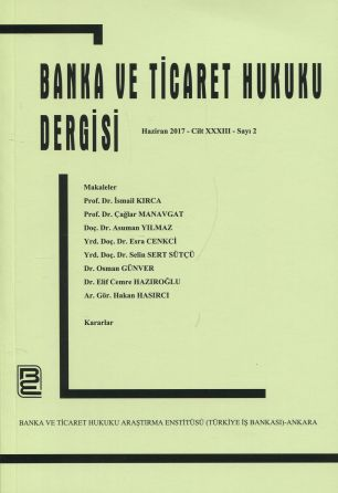 Banka ve Ticaret Hukuku Dergisi